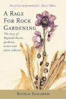 Nicola Shulman - Rage for Rock Gardening - 9781904095477 - KEX0242079