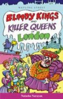 Natasha Narayan - Bloody Kings and Killer Queens of London (Of London Series) - 9781904153160 - KIN0006233