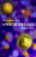 Webb, Catherine - Mirror Dreams: Number 1 in series (Leanan Kite) - 9781904233008 - KTG0012450