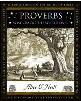 O'Niell, Alice - Proverbs: Words of Wisdom - 9781904263784 - V9781904263784