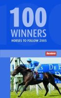 - 100 Winners: Horses to Follow - 9781904317838 - V9781904317838