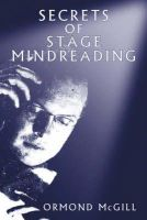 Ormond McGill - Secrets of Stage Mindreading - 9781904424017 - V9781904424017