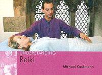 Kaufmann, Michael - Understanding Reiki - 9781904439226 - V9781904439226