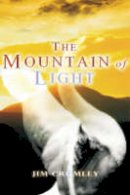 Crumley, Jim - The Mountain of Light - 9781904445043 - V9781904445043