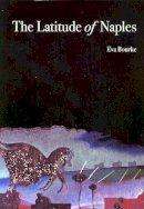 Eva Bourke - The Latitude of Naples - 9781904556299 - 9781904556299