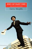 Gerry Murphy - End of Part One, New and selected Poems - 9781904556619 - V9781904556619