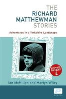 McMillan, Ian - Richard Matthewman Stories - 9781904590217 - V9781904590217