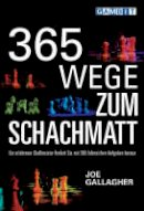 Gallagher, Joe - 365 Wege Zum Schachmatt (German Edition) - 9781904600374 - V9781904600374