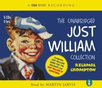 Crompton, Richmal - The Unabridged Just William Collection (A CSA Word Classic) - 9781904605522 - V9781904605522