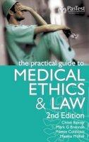 Baxter, Chloe; Brennan, Mark G.; Moller, Maaike - The Practical Guide to Medical Ethics and Law - 9781904627319 - V9781904627319