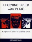 Beetham, Frank - Learning Greek with Plato - 9781904675563 - V9781904675563