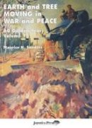 Saunders, Maurice H. - Earth and Tree Moving in War and Peace - 9781904686255 - V9781904686255