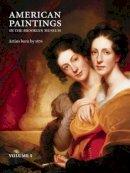 Carbone, Teresa A., Gallati, Barbara Dayer, Ferber, Linda S. - American Paintings in the Brooklyn Museum: Artists Born by 1876 - 9781904832089 - V9781904832089
