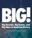 Bredhoff, Stacey; Weinstein, Allen - BIG! Records Events and Ideas in American History - 9781904832621 - V9781904832621