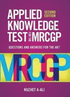 A-Ali, Nuzhet - Applied Knowledge Test for the New MRCGP - 9781904842767 - V9781904842767