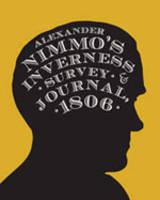 - Alexander Nimmo's Inverness Survey and Journal, 1806 - 9781904890744 - V9781904890744