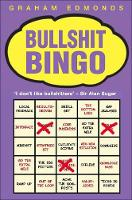 Edmonds, Graham - BULLSHIT BINGO - 9781904915140 - KAK0000542