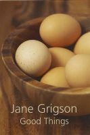 Grigson, Jane - Good Things - 9781904943877 - V9781904943877
