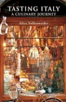 Vollenweider, Alice - Tasting Italy (Armchair Traveller) - 9781904950288 - V9781904950288