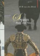 van den Brink, H. M . - Tasting Spain: A Culinary Tour (Armchair Traveller) - 9781904950790 - V9781904950790