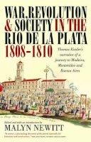 Kinder, Thomas - War and Revolution in the Rio De La Pla (Lost & Found: Classic Travel Writing) - 9781904955696 - V9781904955696