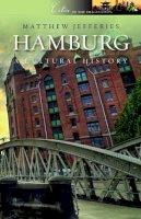 Jefferies, Matthew - Hamburg - 9781904955757 - V9781904955757