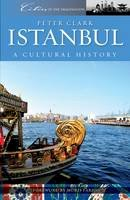 Clark, Peter - Istanbul (Cities of the Imagination) - 9781904955764 - V9781904955764