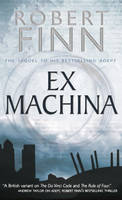Finn, Robert - Ex Machina (Adept Series) - 9781905005062 - KRF0028370