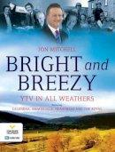 Mitchell, John - Bright & Breezy Across the Region - 9781905080564 - V9781905080564