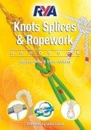 Gordon, Perry; Judkins, Steve - RYA Knots, Splices and Ropework Handbook - 9781905104758 - V9781905104758
