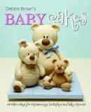 Debbie Brown - Debbie Brown's Baby Cakes - 9781905113286 - V9781905113286