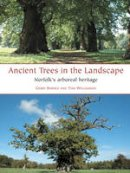 Barnes, Gerry; Williamson, Tom - Ancient Trees in the Landscape - 9781905119394 - V9781905119394