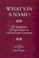 . Ed(s): Booth, Joan; Maltby, Robert - What's in a Name? - 9781905125098 - V9781905125098