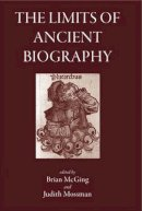 McGing, Brian - The Limits of Ancient Biography - 9781905125128 - V9781905125128