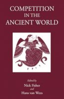 Fisher, Nick; Wees, Hans Van - Competition in the Ancient World - 9781905125487 - V9781905125487