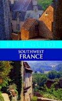Delia Gray-Durant - Blue Guide Southwest France - 9781905131136 - 9781905131136