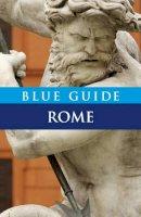 Macadam, Alta - Blue Guide Rome (Tenth Edition)  (Blue Guides) - 9781905131389 - V9781905131389