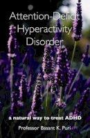 Puri, Basant K. - Attention-Deficit Hyperactivity Disorder - 9781905140015 - V9781905140015