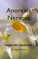 Ayton, Dr. Agnes - Anorexia Nervosa - 9781905140091 - V9781905140091