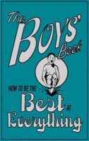 Guy Macdonald, Dominique Enright - THE BOYS' BOOK: HOW TO BE THE BEST AT EVERYTHING - 9781905158645 - KEX0265648