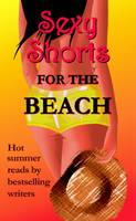 Sue Houghton - Sexy Shorts for the Beach (S.S. Charity S.) (S.S. Charity S.) - 9781905170241 - KLJ0000711