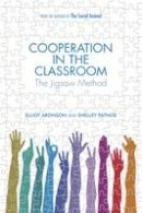 Aronson, Elliot, Patnoe, Shelley - Cooperation in the Classroom: The Jigsaw Method, 3rd Edition - 9781905177226 - V9781905177226