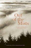 Barrington, John - Out of the Mists - 9781905222339 - V9781905222339