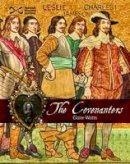 Watts, Claire - The Covenanters - 9781905267385 - V9781905267385