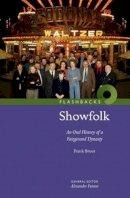 Bruce, Frank - Showfolk: An Oral History of a Fairground Dynasty (Flashbacks) - 9781905267453 - V9781905267453