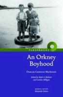 Mackenzie, Duncan Cameron - An Orkney Boyhood - 9781905267545 - V9781905267545