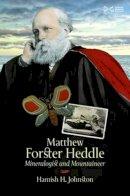 Johnston, Hamish - Matthew Forster Heddle - 9781905267989 - V9781905267989