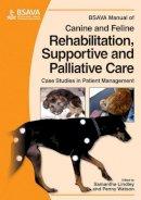 - BSAVA Manual of Canine and Feline Rehabilitation, Supportive and Palliative Care - 9781905319206 - V9781905319206