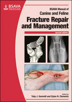 Gemmill, Toby, Clements, Dylan - BSAVA Manual of Canine and Feline Fracture Repair and Management (BSAVA British Small Animal Veterinary Association) - 9781905319688 - V9781905319688