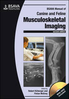 Kirberger, Robert M., McEvoy, Fintan J. - BSAVA Manual of Canine and Feline Musculoskeletal Imaging (BSAVA British Small Animal Veterinary Association) - 9781905319787 - V9781905319787